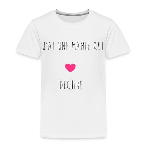 J'AI UNE MAMIE QUI DECHIRE - T-shirt Premium Enfant