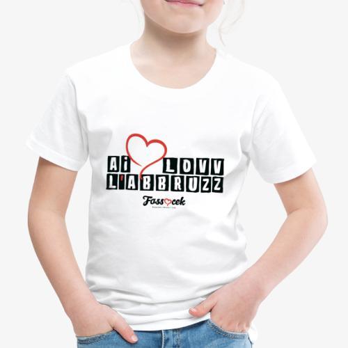 Ai Lovv L' Abbruzz - Maglietta Premium per bambini