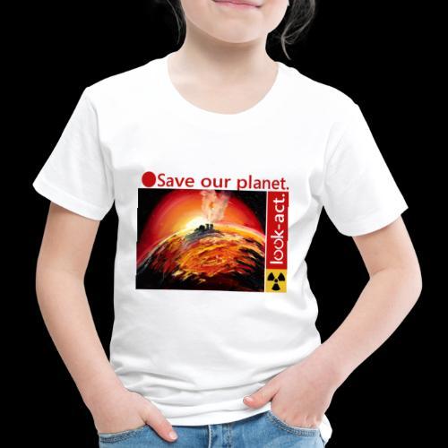Save our planet. Fukushima Theme - Kinder Premium T-Shirt
