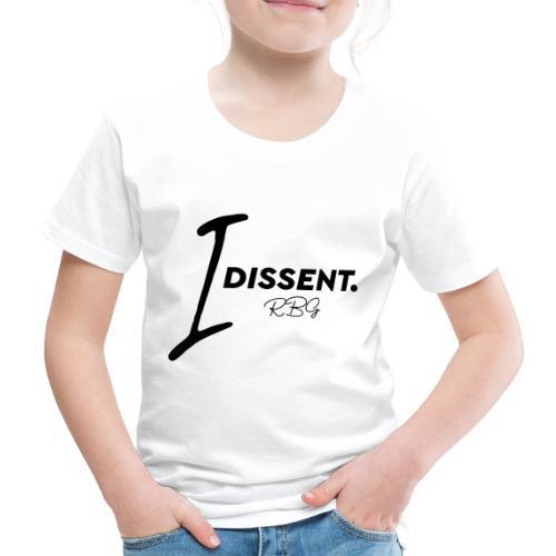 I dissented - Kids' Premium T-Shirt