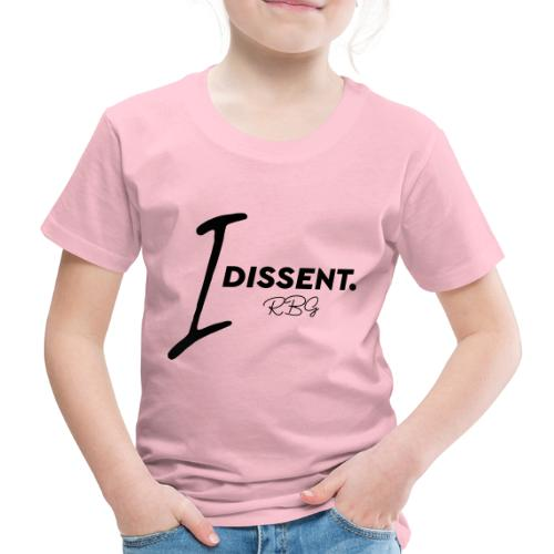 I dissent - Maglietta Premium per bambini
