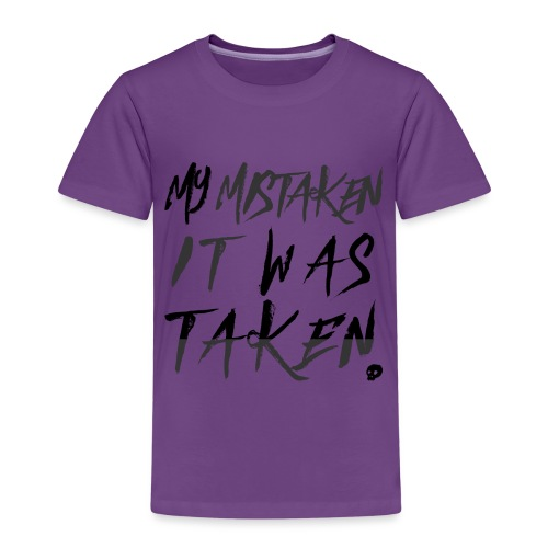 mymistakenitwastaken png - Kids' Premium T-Shirt