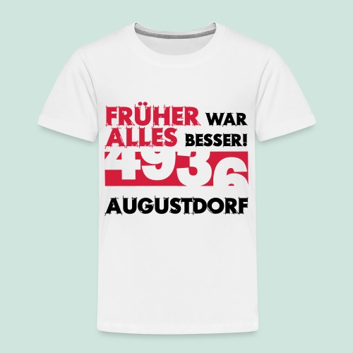 Früher 4936 Augustdorf - Kinder Premium T-Shirt