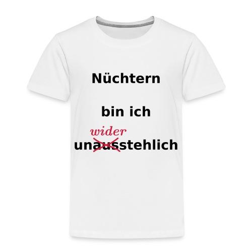 nüchtern unwiderstehlich - Kinder Premium T-Shirt