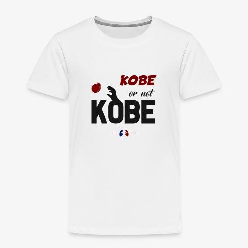 Kobe or not Kobe - T-shirt Premium Enfant