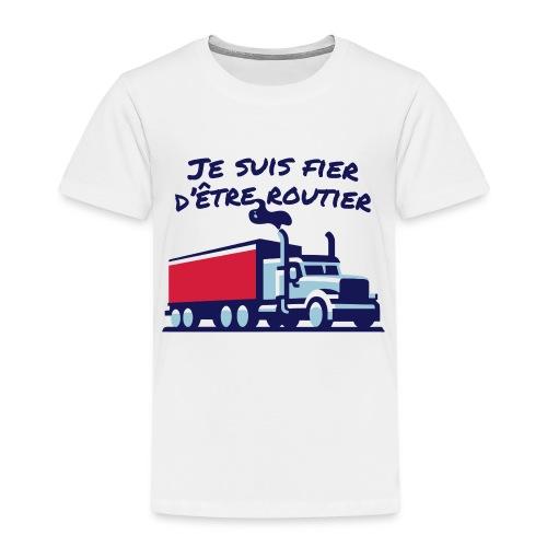 Fier d'être routier - T-shirt Premium Enfant