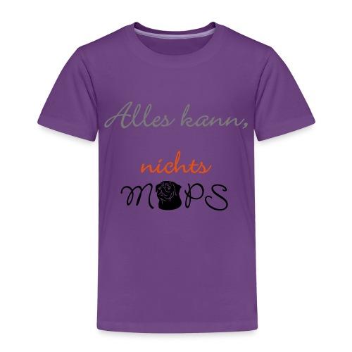 Alles kann nichts Mops - nichts muss - Kinder Premium T-Shirt