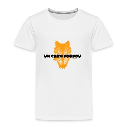 Un Chien FouFou - T-shirt Premium Enfant