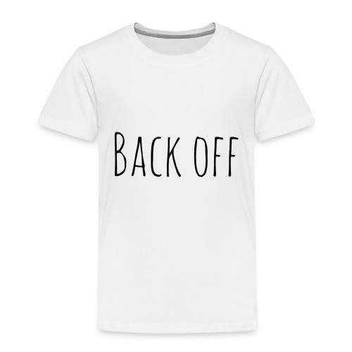back off - Kinderen Premium T-shirt
