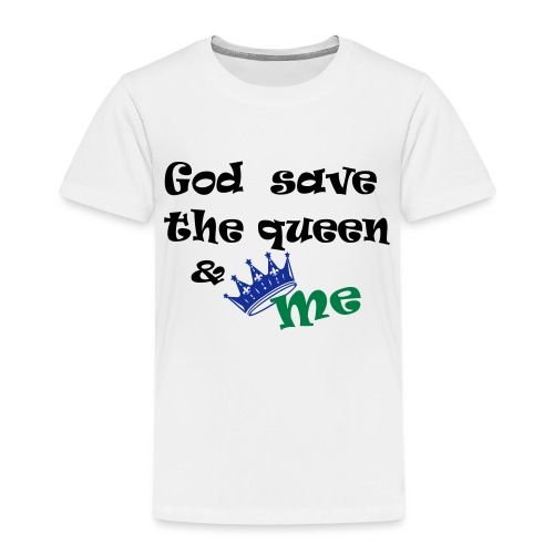 God save the queen and me - Kids' Premium T-Shirt