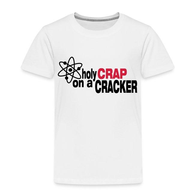 HOLY CRAP ON A CRACKE