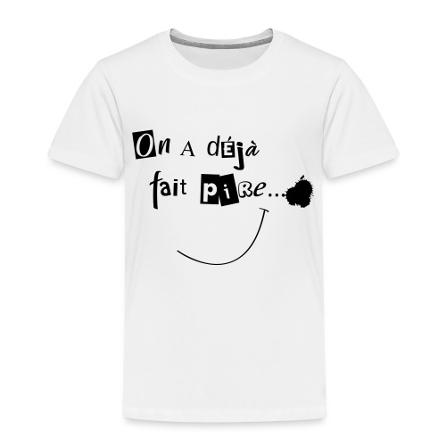 On a deja - T-shirt Premium Enfant