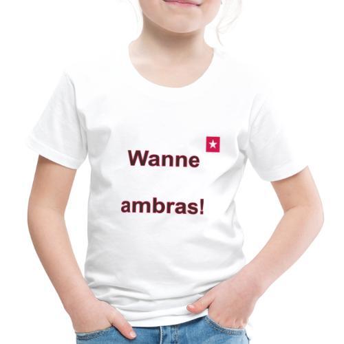 Wanne ambras verti mr def b - Kinderen Premium T-shirt