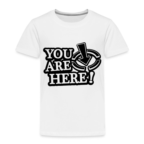 You are here! - Kids' Premium T-Shirt