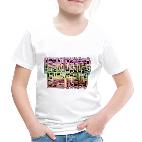 life blossoms when you do - Kinder Premium T-Shirt