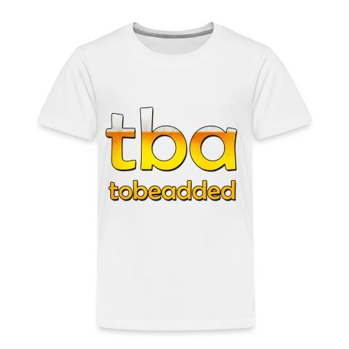 Bier tobeadded - Kinder Premium T-Shirt
