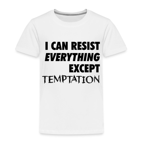 Resist Temptation - Kids' Premium T-Shirt