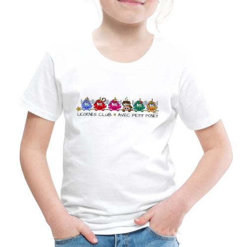 Unicorns Club & Little Pony - T-shirt Premium Enfant