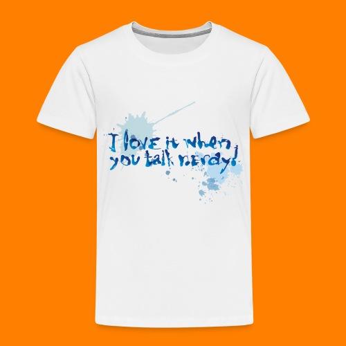 talk nerdy - Kids' Premium T-Shirt