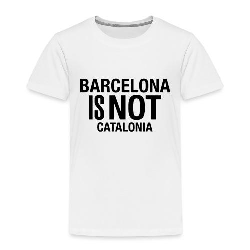 BARCELONA IS NOT SPAIN - Camiseta premium niño