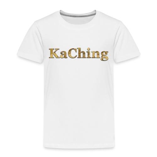 KaChing - hörst du die Kasse klingeln? - Kinder Premium T-Shirt