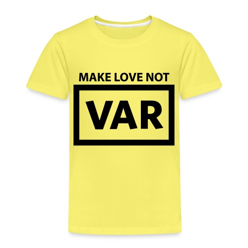 Make Love Not Var - Kinderen Premium T-shirt