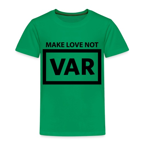 Make Love Not Var - Kinderen Premium T-shirt