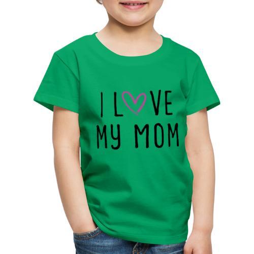 I love my mom Muttertagsgeschenk - Kinder Premium T-Shirt
