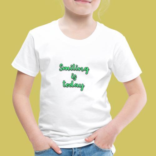 Sonrie es lo de hoy - Kids' Premium T-Shirt