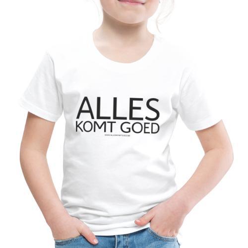 Alles komt goed - zwart - Kinderen Premium T-shirt