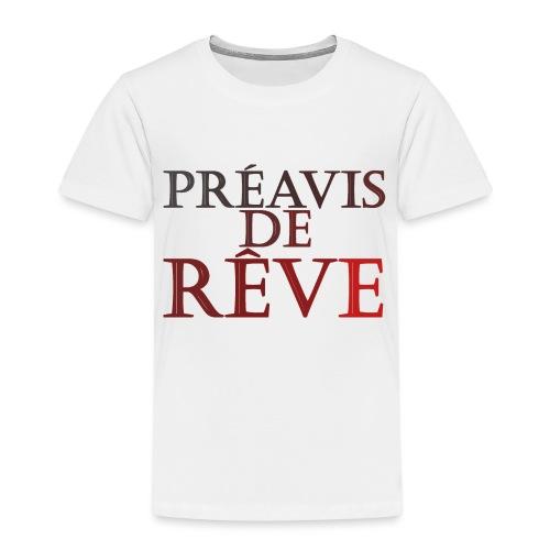 préavis de rêve (rouge) - T-shirt Premium Enfant