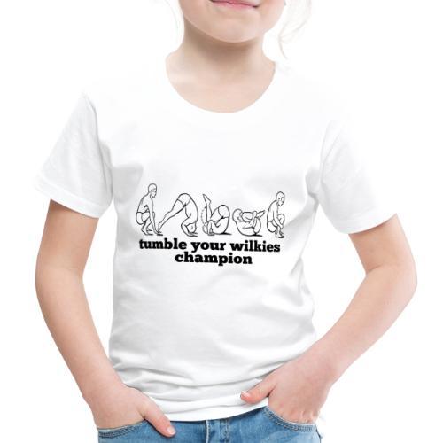 Tumble Your Wilkies - Kids' Premium T-Shirt