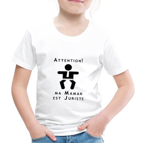 Attention Maman juriste ! - T-shirt Premium Enfant