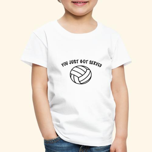 You just got served - Kinder Premium T-Shirt