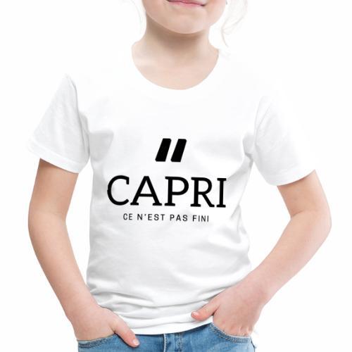 Capri ce n'est pas bien - T-shirt Premium Enfant
