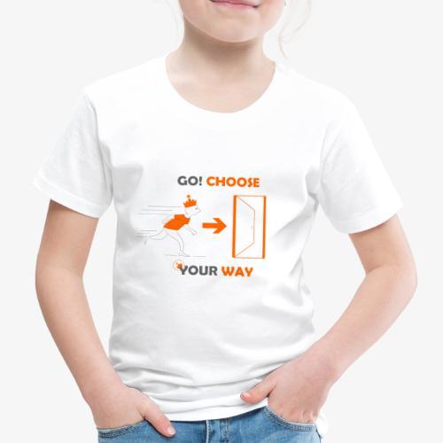 CHOOSE YOUR WAY - T-shirt Premium Enfant