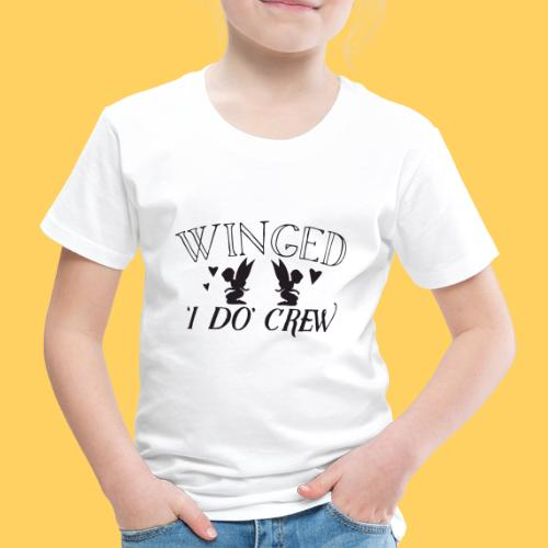 Winged 'i do' crew with cute fairies - Kids' Premium T-Shirt