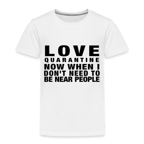 love quarantine - Premium-T-shirt barn