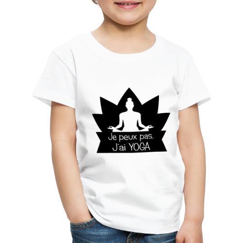 Je peux pas j'ai Yoga - T-shirt Premium Enfant