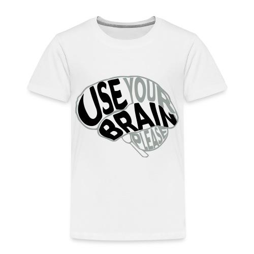 Use your brain - Maglietta Premium per bambini