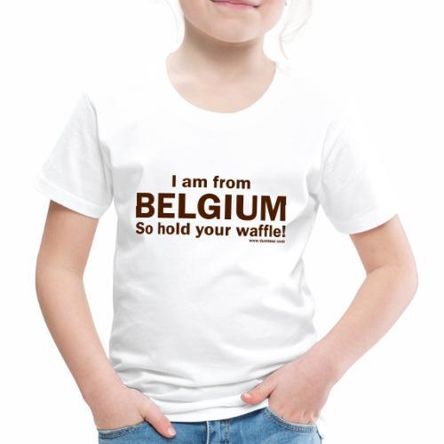 From Belgium - Kinderen Premium T-shirt