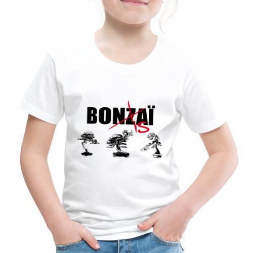 Bonsaï sans Z - T-shirt Premium Enfant