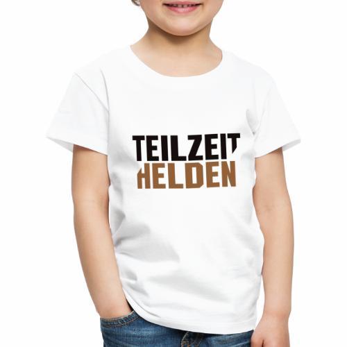Teilzeithelden_Schriftunt - Kinder Premium T-Shirt