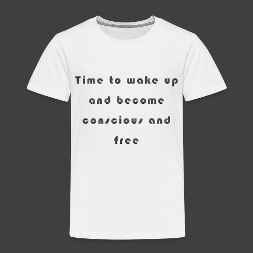 Time to wakeup - Kids' Premium T-Shirt