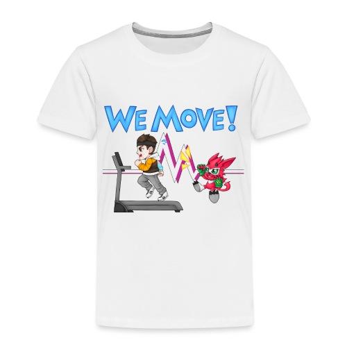 WE MOVE! - Kids' Premium T-Shirt