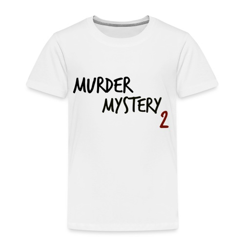 murder mystery 2 - Kids' Premium T-Shirt
