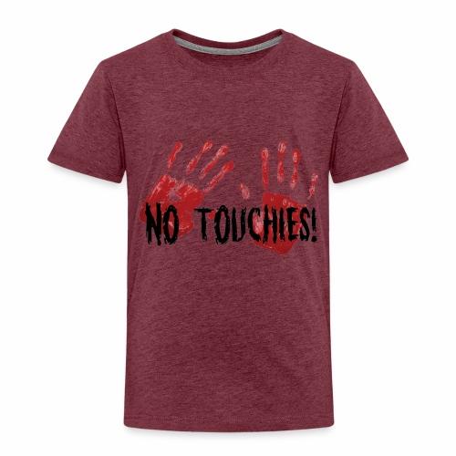 No Touchies 2 Bloody Hands Behind Black Text - Kids' Premium T-Shirt