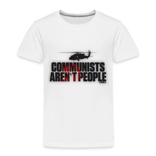 Communists aren't People - Kids' Premium T-Shirt