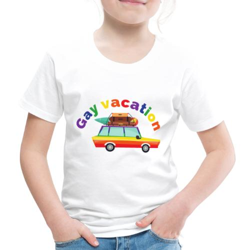 Gay Vacation | LGBT | Pride - Kinder Premium T-Shirt