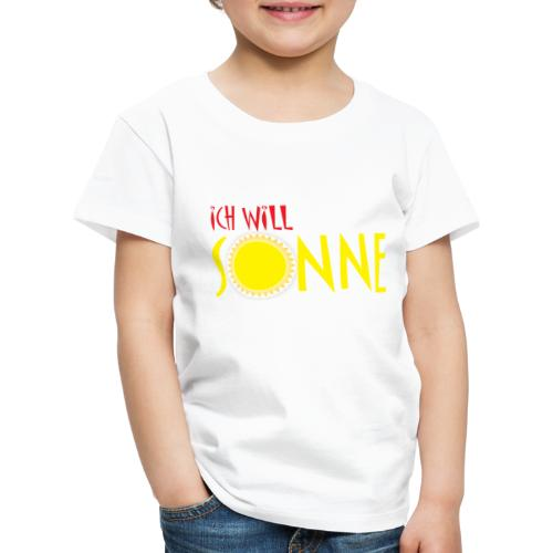 Ich will Sonne - Kinder Premium T-Shirt